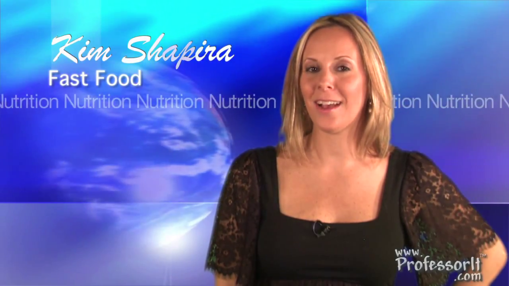 Nutrition and Fast Food tips on video host Kim Shapira